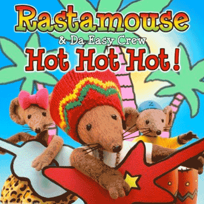Rasta mouse Hot Hot Hot