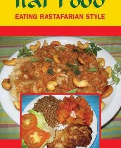 Ital Food: Eating Rastafarian Style