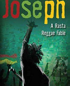 JOSEPH - A Rasta Reggae Fable