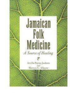 [(Jamaican Folk Medicine: A Source of Healing)] [Author: Arvilla Payne-Jackson] published on (November, 2004)