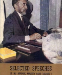 Selected Speeches of Haile Selassie