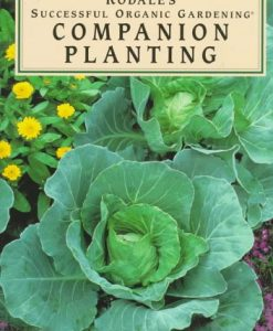 Companion Planting (Rodale's Successful Organic Gardening)