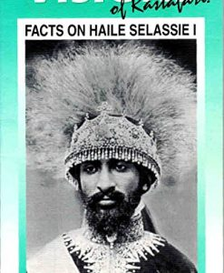 Visions of Rastafari: Facts on Haile Selassie I